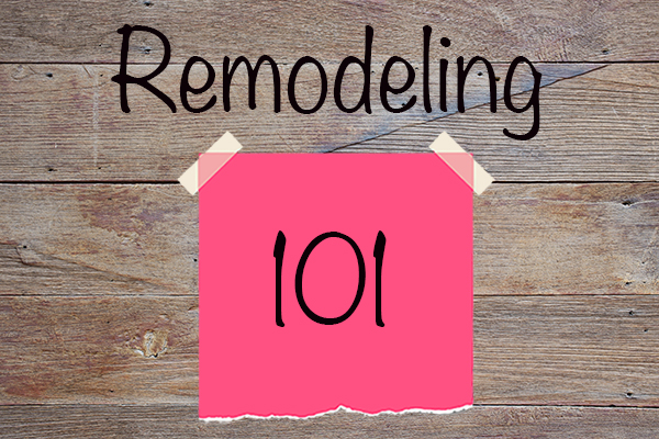 remodeling 101 feature